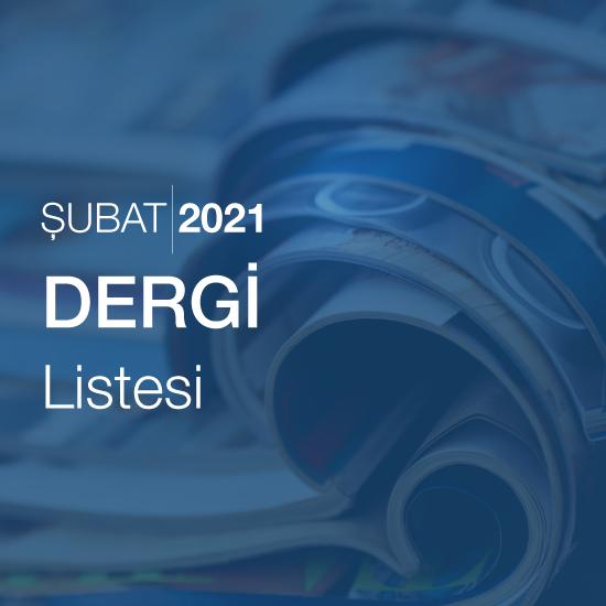 Dergi Listesi (Şubat 2021)