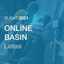 Online Basın Listesi (Şubat 2021)