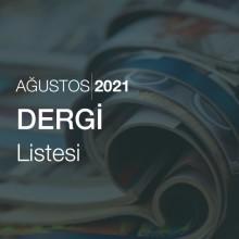 Dergi Listesi [Ağustos 2021]