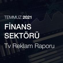Finans Sektörü Reklam Raporu [Temmuz 2021-2]