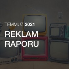Reklam Raporu [Temmuz 2021]