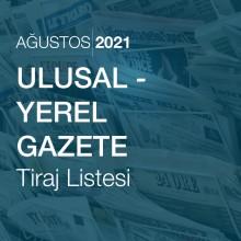 Ulusal - Yerel Gazete Tiraj Listesi [Ağustos 2021]