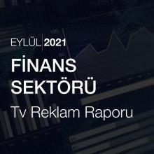 Finans Sektörü Reklam Raporu [Eylül 2021-2]