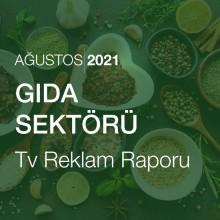 Gıda Sektörü Reklam Raporu [Ağustos 2021-2]