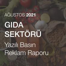 Gıda Sektörü Reklam Raporu [Ağustos 2021]