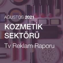 Kozmetik Sektörü Reklam Raporu [Ağustos 2021-2]