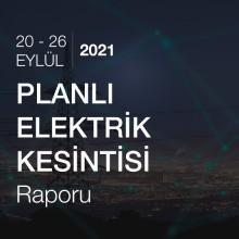 Planlı Elektrik Kesintisi [20 - 26 Eylül 2021]
