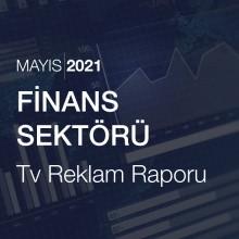 Finans Sektörü Reklam Raporu [Mayıs 2021-2]