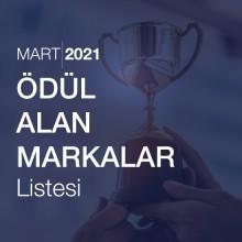 Ödül Alan Markalar Listesi [Mart 2021]