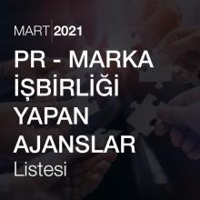 PR – Marka İşbirliği Yapan Ajanslar Listesi [Mart 2021]