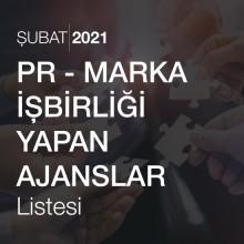 PR – Marka İşbirliği Yapan Ajanslar Listesi [Şubat 2021]