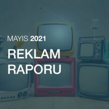 Reklam Raporu [Mayıs 2021]