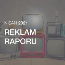 Reklam Raporu [Nisan 2021]