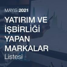 Yatırım ve İşbirliği Yapan Markalar  Listesi [Mayıs 2021]