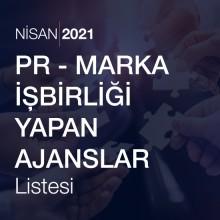 PR – Marka İşbirliği Yapan Ajanslar Listesi [Nisan 2021]
