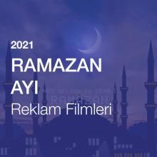 Ramazan Ayı Reklam Filmleri [2021]