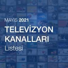 Televizyon Kanalları Listesi (Mayıs 2021)