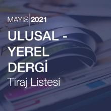 Ulusal - Yerel Dergi Tiraj Listesi (Mayıs 2021)