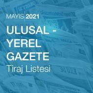 Ulusal - Yerel Gazete Tiraj Listesi (Mayıs 2021)