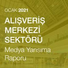 AVM Sektörü Medya Analizi (Ocak 2021)
